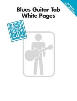 Blues Guitar Tab White Pages (Songbook)
