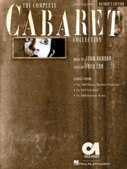The Complete Cabaret Collection (Songbook): Vocal Selections - Souvenir Edition
