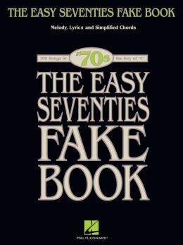 The Easy Seventies Fake Book (Songbook)