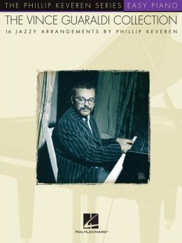 The Vince Guaraldi Collection (Songbook): arranged by Phillip Keveren Phillip Keveren Series