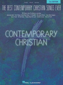 The Best Contemporary Christian Songs Ever (Songbook): 2nd Edition