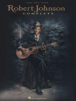Robert Johnson Complete (Songbook)