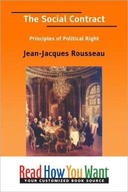 The Social Contract: Principles of Political Right