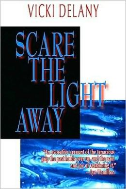 Scare the Light Away