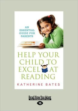 Help Your Child To Excel At Reading (Large Print 16pt)