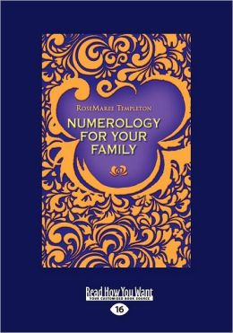 Numerology For Your Family (Large Print 16pt)