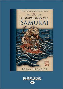 The Compassionate Samurai