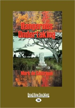 Dangerous Undertaking (Easyread Large Edition)