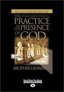 The Practice Of The Presence Of God (Easyread Large Edition)