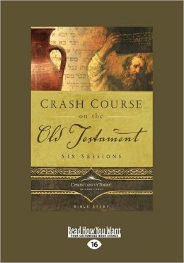 Crash Course on the Old Testament (Large Print 16pt)