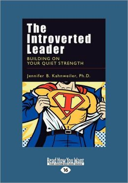 The Introverted Leader (Large Print 16pt)