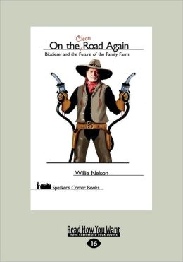 On The Clean Road Again (Large Print 16pt)