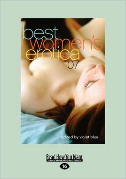 Best Women's Erotica 2007 (Large Print 16pt)