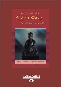 A Zen Wave (Large Print 16pt)