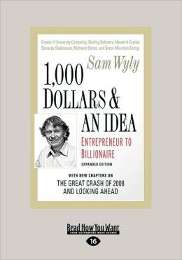 1,000 Dollars And An Idea