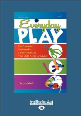 Everyday Play