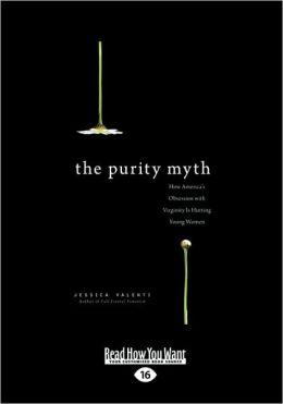 The Purity Myth
