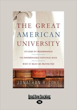 The Great American University (Volume 2 Of 2)
