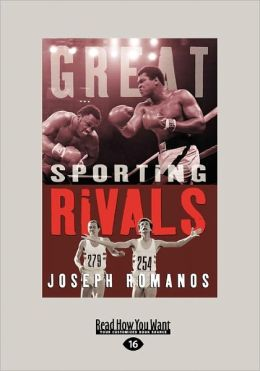 Great Sporting Rivals (Large Print 16pt)