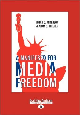 A Menifesto For Media Freedom (Large Print 16pt)