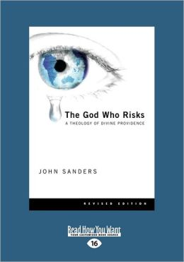 The God Who Risks (Large Print 16pt)