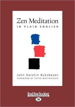 Zen Meditation In Plain English