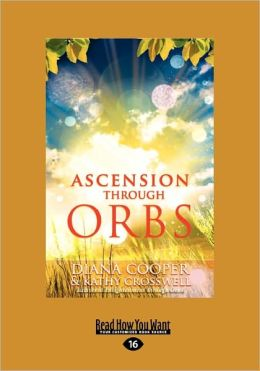 Ascension Through Orbs (Large Print 16pt)