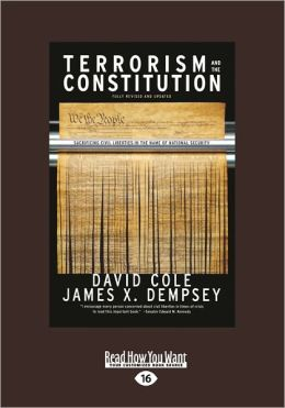 Terrorism and the Constitution: Sacrificing Civil Liberties in the Name of National Security (Large Print 16pt)