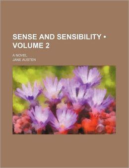 Sense And Sensibility (V. 2)