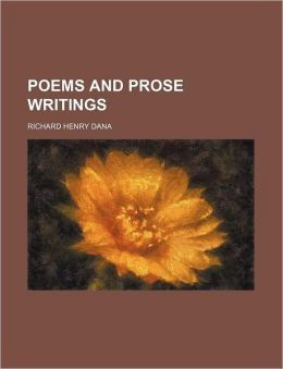 Poems and Prose Writings (Volume 1)