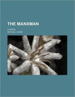 The Manxman; A Novel