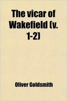 The Vicar Of Wakefield (V. 1-2)