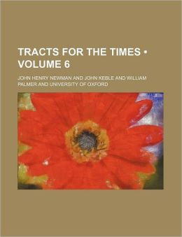 Tracts For The Times (Volume 6)