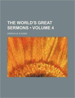 The World's Great Sermons (Volume 4)