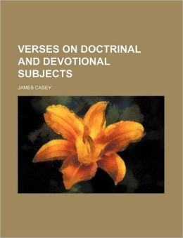 Verses on Doctrinal and Devotional Subjects