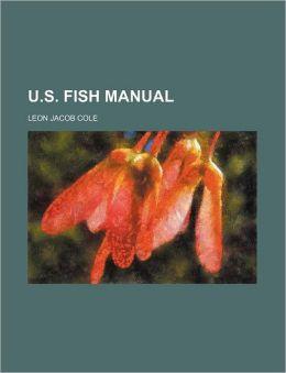 U.S. Fish Manual