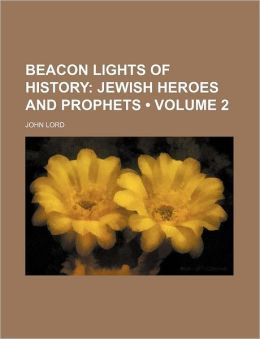 Beacon Lights Of History (V. 2)