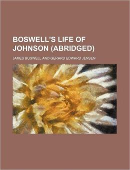 Boswell's Life Of Johnson (Abridged)