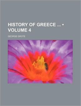 History Of Greece (Volume 4)