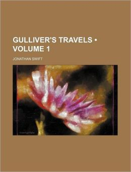 Gulliver's Travels (Volume 1)