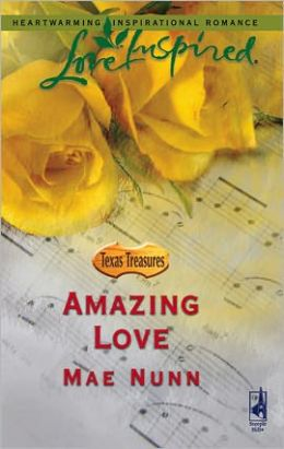 Amazing Love (Texas Treasures Series)
