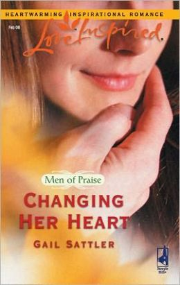 Changing Her Heart (Men of Praise Series)