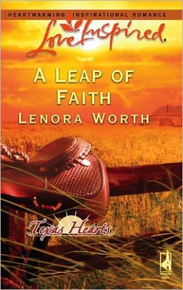 A Leap of Faith (Texas Hearts Series)
