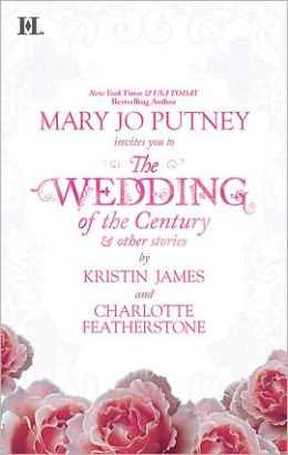 The Wedding of the Century and Other Stories: The Wedding of the Century\Jesse's Wife\Seduced by Starlight