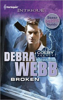 Broken (Colby Agency: The New Equalizers Series)