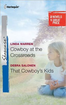 Cowboy at the Crossroads/That Cowboy's Kids