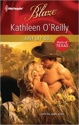 Just Let Go...(Harts of Texas Series)
