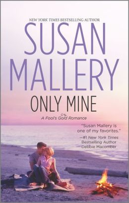 Only Mine (Fool's Gold Series #4)