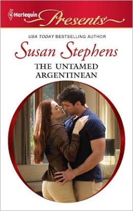 The Untamed Argentinean (Harlequin Presents Series #3009)