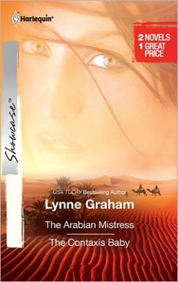 The Arabian Mistress/The Contaxis Baby